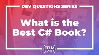 What Is The Best C# Book? What Is the Best C# Resource?