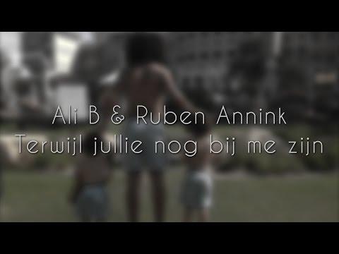 Terwijl Jullie Nog Bij Me Zijn (ft. Ruben Annink)
