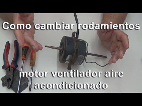 Cambiar rodamientos motor ventilador aire acondicionado