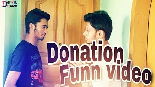 Donation Funn Video। Devil Kaku