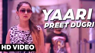 Yaari  Preet Dugri