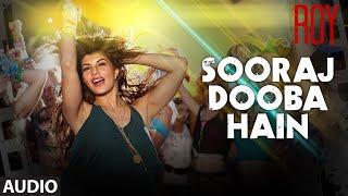 'Sooraj Dooba Hain (Female)' Full AUDIO SONG | Roy | Amaal