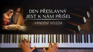 Den přeslavný jest k nám přišel + noty pro klavír