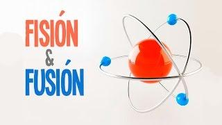 Fisica Nuclear: Fisión Y Fusión