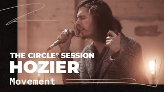 Hozier   Movement | ⭕ THE CIRCLE #12 | OFFSHORE Live Session