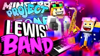 Minecraft - LEWIS' BAND - Project Ozone #182