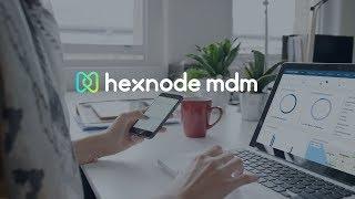 Hexnode MDM - Vídeo