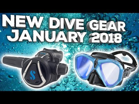 New Dive Gear For January 2018