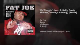 We Thuggin feat. R Kelly ,Noreaga, Busta Rymes, & Remy Remix