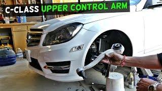 MERCEDES W204 UPPER FRONT CONTROL ARM REPLACEMENT REMOVAL C250 C300 C350 C200 C220 C280