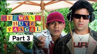 Deewane Huye Paagal - Superhit Comedy Movie Part 3 - Akshay Kumar - Johnny Lever - Shahid Kapoor