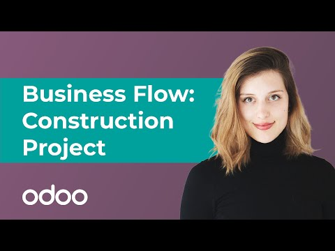 Business Flow: Construction Project | Odoo Getting Started