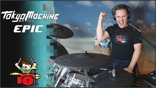 Tokyo Machine - Epic On Drums! -- The8BitDrummer