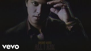 Bruno Mars - All I Ask [Official Audio]