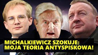 MÓJ KANAŁ: Michalkiewicz szokuje: Moja teoria ANTYspiskowa!