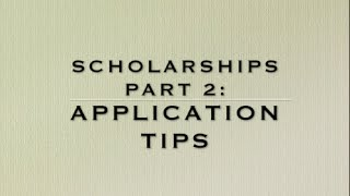 Tips for Scholarship Applications