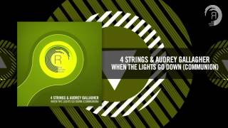 4 Strings & Audrey Gallagher - When The Lights Go Down (Communion) RNM