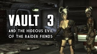 The Full Story of Vault 3 and the Hideous Evil of the Fiends - Fallout New Vegas Lore