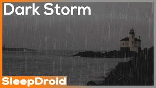 ► Dark Storm ~ Seaside Rainstorm Sounds for sleeping. Rain and Waves by the Ocean, Darker Screen