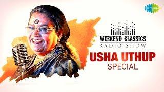 Weekend Classics Radio Show | Usha Uthup Special | Hare