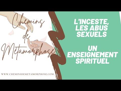 L'inceste, abus sexuels, un enseignement spirituel