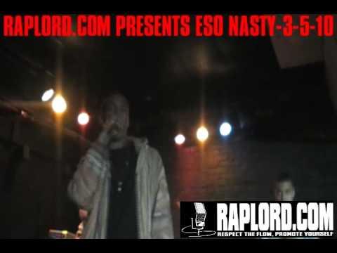 Raplord.com Presents Eso Nasty-3-5-10 Part 1.