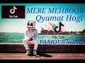Mere Mehboob Qyamat Hogi | Tik Tok Famous Song video download