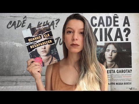 Cadê a Kika?: QUANDO ELA DESAPARECER - Victor Bonini   Memórias de uma leitora