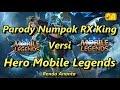 Download Lagu Parody Numpak RX King Versi Hero Mobile Legends Mp3 Free