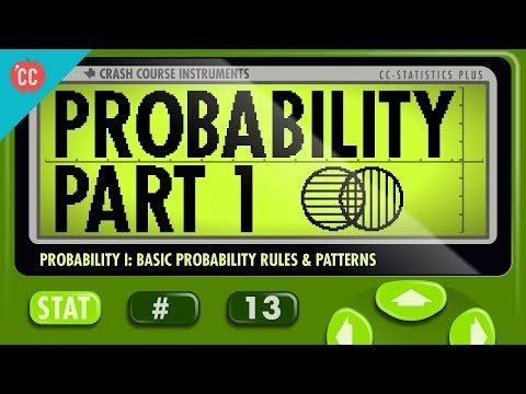 Probability Part 1: Rules and Patterns: Crash Course Statistics #13 ...