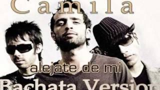 Alejate De Mi   Bachata Version Camila Feat. Lenny Santos (descarga)