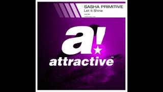 Sasha PRimitive - Let It Shine (Club Mix)