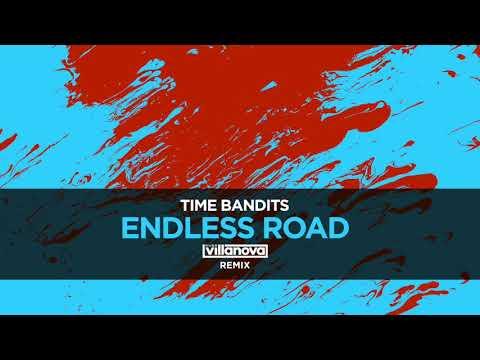 Time Bandits - Endless Road (Hugo Villanova Remix)