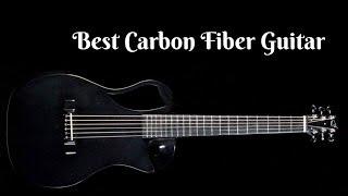 Best Carbon Fiber Guitar – Top 5 Carbon Fiber Guitar Reviews Of 2019
