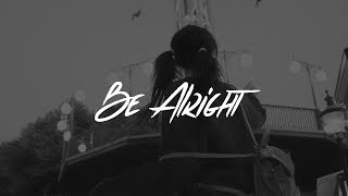 Dean Lewis - Be Alright  S