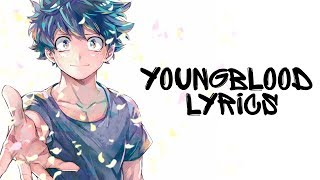 ♪ Nightcore   Youngblood (Lyrics) 5 Seconds Of Summer ✔