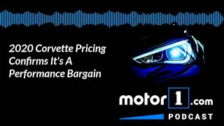 Motor1 Podcast: New Corvette Pricing Announced And It's Shocking