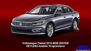 Volkswagen Passat 2015 MQB SİSTEM  KEYLESS Anahtar Programlama