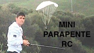 preview picture of video 'MINI PARAPENTE RC | PRIMEROS TEST'