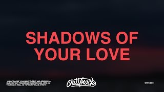Coleman Hell – Shadows Of Your Love (Lyrics)