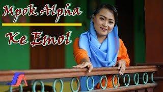 Nina Mpok Alpa - Ke Emol (Official Music Video)