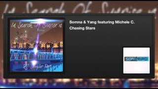 Somna & Yang featuring Michele C. - Chasing Stars