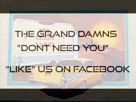 The Grand Damns -Dont Need You.wmv
