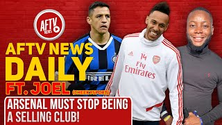 Arsenal Must Stop Being A Selling Club! (Feat Joel, Cheeky Sport) | AFTV News Daily