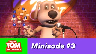 Talking Tom and Friends, minisode 3 - Ben the Comedian