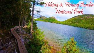 ALL DAY Hiking & Fishing - Acadia National Park + Beaver