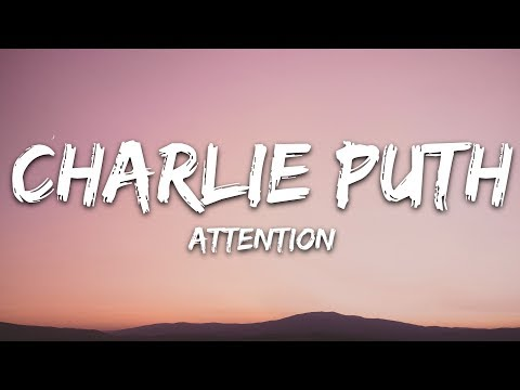 Charlie Puth - Attention (Lyrics)