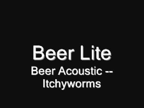Beer Lite (Acoustic) - Itchyworms