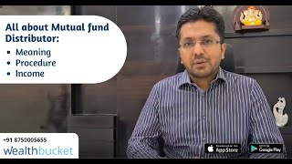 All About Mutual fund Distributor: What Does He Do, How to Become, & Income