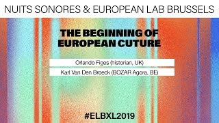 Orlando Figes And The Beginning Of European Culture | European Lab 2019 | Live Talk | BOZAR